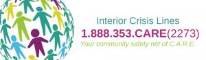 Interior Crisis line 1-800-353-CARE (2273)